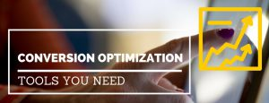 Conversion Optimization Tools