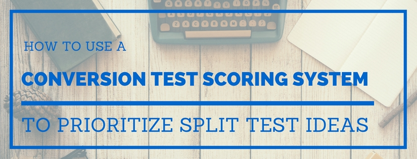 Conversion Test Scoring System