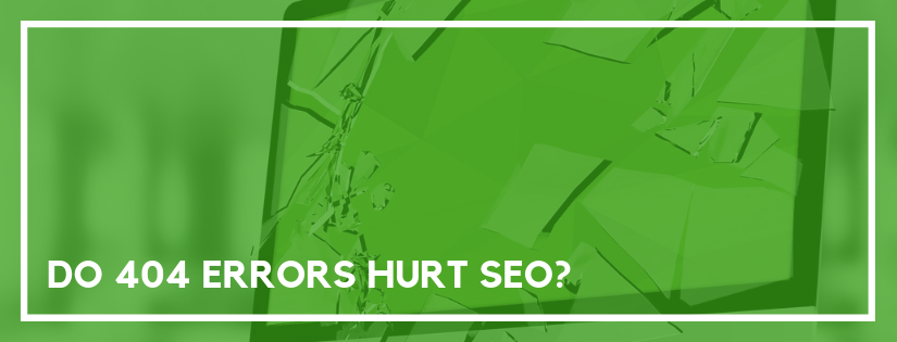 do 404 errors hurt seo