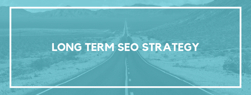 long term seo strategy